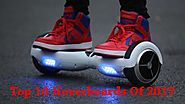 Top 10 Hoverboards Of 2017 | Best Self Balancing Scooters