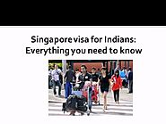 Singapore Tourist Visa for Indians : Everything You Need To Know