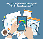 Why is it important to check your Credit Report regularly?