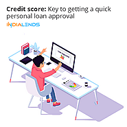 Credit score: Key to getting a quick personal loan approval