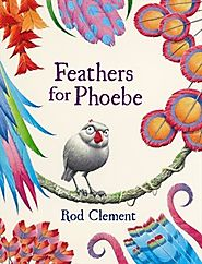 Children's Book Review, Feathers for Phoebe