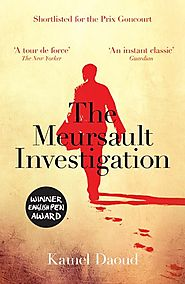 The Meursault Investigation by Kamel Daoud