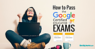 How to Pass the Google Certified Educator Exams (12 Tips!) | Shake Up Learning