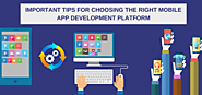4 Essential Tips For Selecting Right Mobile App Development Platform For Your Enterprise