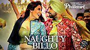 Naughty Billo Lyrics - Phillauri | Diljit Dosanjh | Anushka Sharma