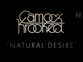 Camo & Krooked - Natural Desire
