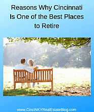 Reasons Why Cincinnati Is A Great Place to Retire