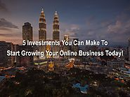 Here Are Those 5 Things You Must Do To Grow Your Online Business - Binary Turf
