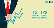 13 Tips to Get Traffic on Your Blog [Infographics] - Bonoboz.in