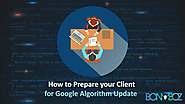 How to Prepare Your Client for Google Algorithm Update - Bonoboz.in