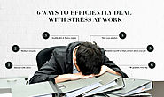 6 Ways to Efficiently Deal With Stress at Work - DialMyAngel - Niume