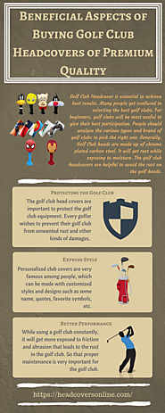 Beneficial Aspects of Buying Golf Club Headcovers of Premium Quality