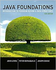 Java Foundations: Introduction to Program Design and Data Structures (4th Edition) 4th Edition