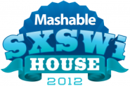 Mashable SXSWi House 2012