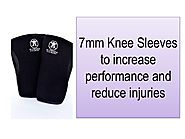 7mm Knee Sleeves to increase performance and reduce injuries