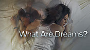 What are Dreams?: Nova