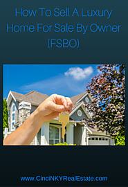 How To Sell A Luxury Home For Sale By Owner (FSBO)