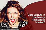 Should You Use Sex Appeal To Sell A Luxury Home?