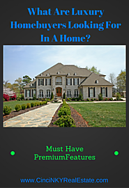What Are Luxury Homebuyers Looking For When Buying A Home