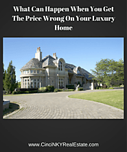 The Problem With Overpricing A Luxury Home