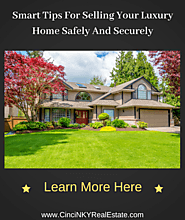 Great Tips For Selling Your Luxury Home Safely and Securely