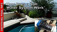How Does a Swimming Pool Salt System Work?