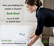 Looking for maids in dubai? | Maids Dubai | Urban Housekeeping