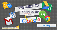 15 Awesome Blogs to Follow for All Your Google Needs | Shake Up Learning