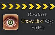 How To Download And Install Showbox On PC