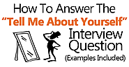 """Tell Me About Yourself"" Answers (Examples Included)"