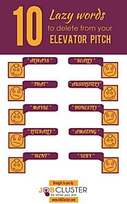 Smart Tips- 10 Lazy Words to Delete from Your Elevator Pitch