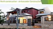 Construction in Perth by Ambassador Construction