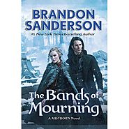 The Bands of Mourning (Mistborn, #6)