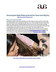 Choosing the right makeup artists for your own big day