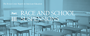 2017 Brown Center Report on American Education: Race and school suspensions