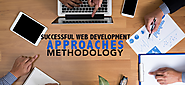 Successful Web development Approaches and Methodologies