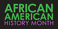 African American History Month - For Teachers