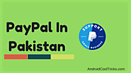 How To Make Paypal Account In Pakistan Legally? [2017 Guide]