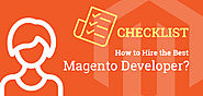 Checklist: How to Hire the Best Magento Developer?