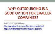 Can Outsourcing Help Smaller Companies?