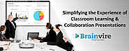 Brainvire Simplifies the Experience of Classroom Learning