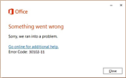 Microsoft Office Installation Error Codes 30102-11, 30102-13, 30103-11, or 30103-13