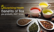 5 Surprising Health Benefits of Tea you probably didn't know - Green Hill Tea Blog