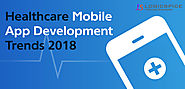 Healthcare Mobile App Development Trends 2018