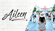 I am Aileen – Lifestyle & Travel Blog