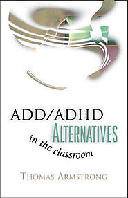 Chapter 3. Strategies to Empower, Not Control, Kids Labeled ADD/ADHD