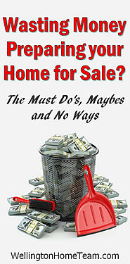 Are you Wasting Money Preparing your Home for Sale?