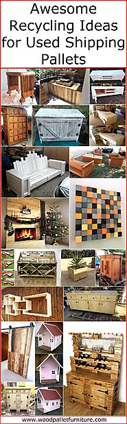 Awesome Recycling Ideas for Used Shipping Pallets