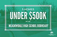 5 HOMES UNDER $500K IN THE MEADOWDALE HIGH SCHOOL BOUNDARY