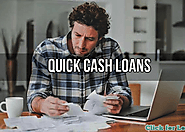 Quick Cash Loans- Instant Loan Support to Sort Out Monetary Troubles